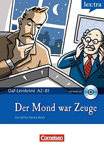 Lextra - Deutsch als Fremdsprache - DaF-Lernkrimis: Borbein, Volker, Lohéac-Wieders,