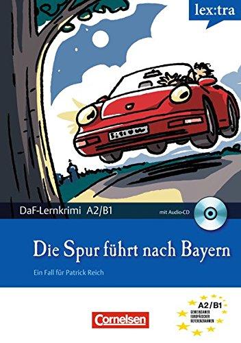 9783589015085: Lextra: Die Spur Fuhrt Nach Bayern (German Edition)
