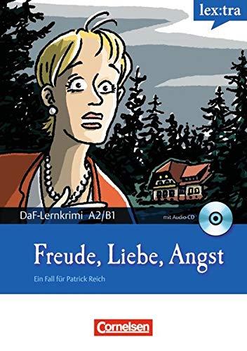 Freude, Liebe, Angst, m. Audio-CD: Borbein, Volker /