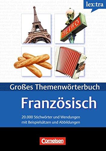 9783589015412: Lextra. Grund- und Aufbauwortschatz Französisch nach Themen. Französisch - Deutsch