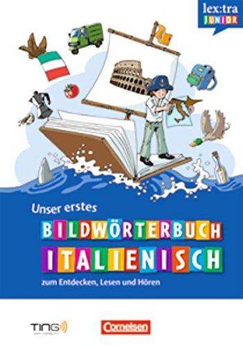 9783589016549: Lextra junior Italienisch: Unser erstes Bildworterbuch (TING)