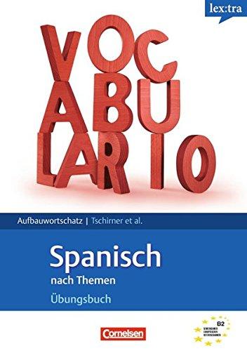 9783589016778: Lextra Spanisch B2 Übungsbuch Aufbauwortschatz