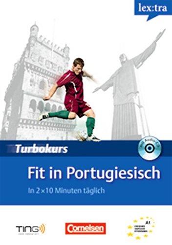 9783589018406: Lextra Portugiesisch Turbokurs: Fit in Portugiesisch: Selbstlernbuch mit Hor-CD: A1 (TING)