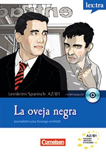9783589018574: Lextra Spanisch Lernkrimis: Ein Fall fur Luisa Durango. La oveja negra: Krimi-Lekture mit Horbuch. Europaischer Referenzrahmen: A2/B1
