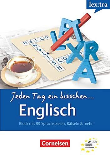 9783589019298: Lextra Englisch. Jeden Tag ein bisschen Englisch: Europ�ischer Referenzrahmen: A1-B1 - Selbstlernbuch, Block mit 99 Sprachspielen, R�tseln & mehr