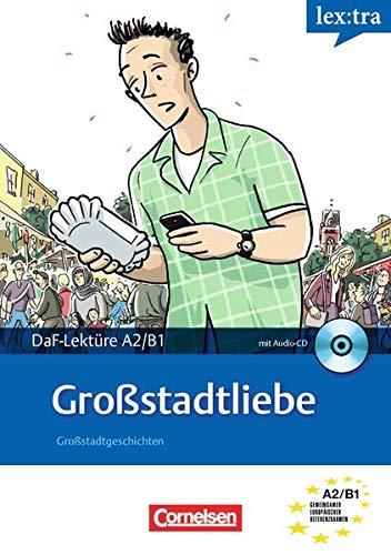 Großstadtliebe, m. Audio-CD: Volker Borbein