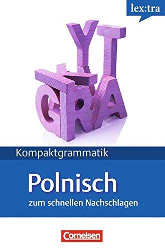 9783589019915: Lextra Polnische Kompaktgrammatik A1/B1. Lernerhandbuch Polnische Grammatik