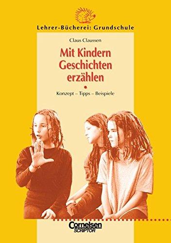 9783589051007: Mit Kindern Geschichten erzählen