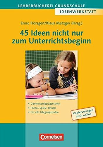 45 Ideen nicht nur zum Unterrichtsbeginn: Enno Hörsgen