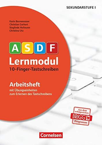 ASDF-Lernmodul - 10-Finger-Tastschreiben: Bornewasser, Karin /