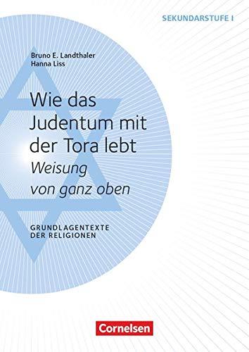 Wie das Judentum mit der Tora lebt: Bruno Landthaler; Hanna