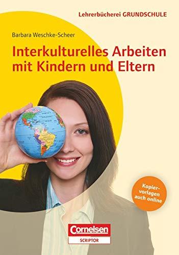 9783589162024: Interkulturelles Arbeiten mit Kindern und Eltern: Buch mit Kopiervorlagen über Webcode