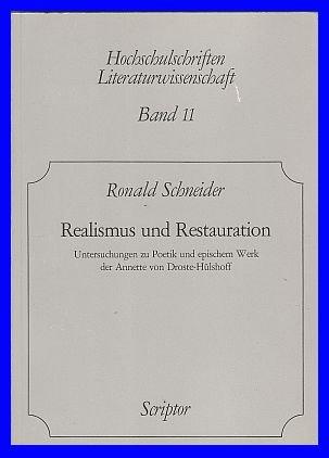 Realismus und Restauration. Untersuchungen zu Poetik und epischem Werk der Annette von ...