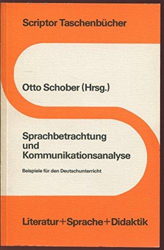 9783589207480: Sprachbetrachtung und Kommunikationsanalyse. Beispiele für den Deutschunterricht