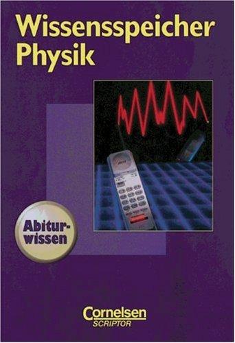 9783589210640: Wissensspeicher: Physik: Nachschlagewerk. Festeinband