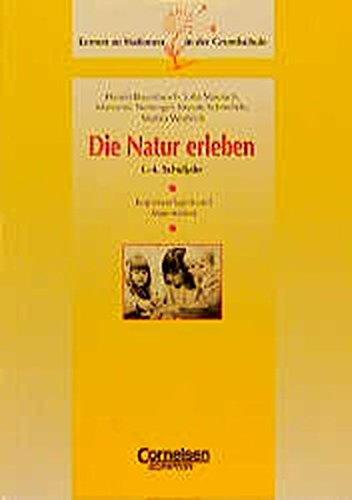 9783589211104: Lernen an Stationen in der Grundschule, Kopiervorlagen und Materialien, Die Natur erleben