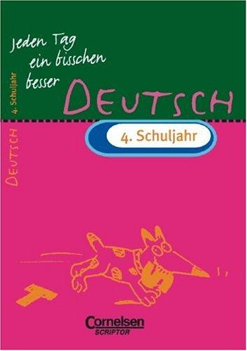9783589211906: Jeden Tag ein bisschen besser, Deutsch, 4. Schuljahr, neue Rechtschreibung