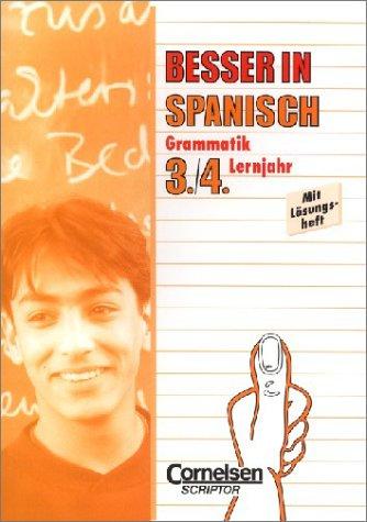 9783589212514: Besser in Spanisch: Grammatik. 3./4. Lernjahr. Mit Lösungsheft