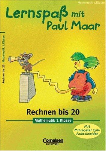 Lernspaß mit Paul Maar. Mathematik 1. Klasse.: Wilhelm Schuldt