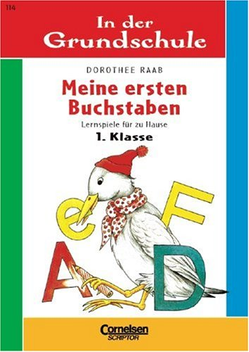 9783589217335: In der Grundschule, neue Rechtschreibung, Meine ersten Buchstaben, 1. Klasse