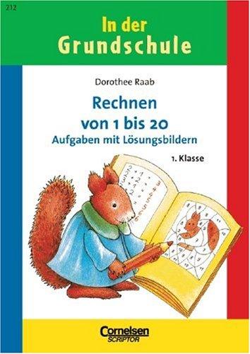 In der Grundschule, neue Rechtschreibung, Rechnen von: Dorothee Raab