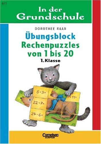 9783589217694: In der Grundschule. Rechenpuzzles von 1 bis 20. Ã?bungsblock. (Lernmaterialien)