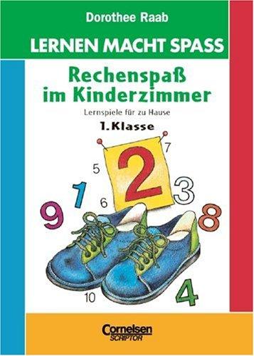 9783589217779: Lernen macht Spaß. Rechenspaß im Kinderzimmer. 1. Klasse. Neubearbeitung.