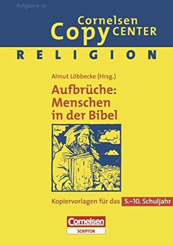 Cornelsen Copy Center: Aufbrüche: Menschen in der: Almut Löbbecke (Herausgeber,
