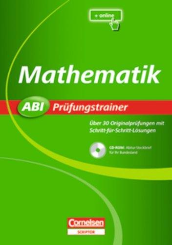 9783589223015: Abi Prüfungstrainer Mathematik. Sticker 2010: Über 30 Originalprüfungen mit Schriftt-für-Schritt-Lösungen