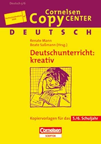9783589223336: Kreativer Deutschunterricht. Neue Rechtschreibung: Kopiervorlagen fürs 5./6. Schuljahr