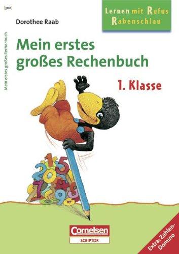 9783589224111: Mein erstes großes Rechenbuch. Klasse. Per la Scuola elementare: 1
