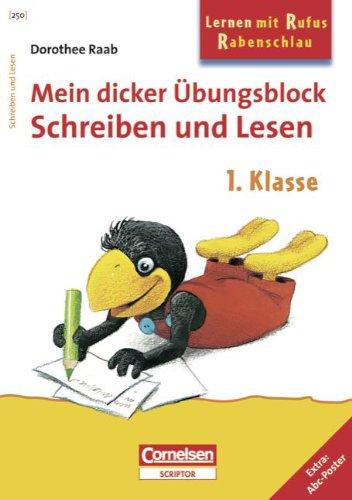9783589224227: Lernen mit Rufus Rabenschlau. Mein dicker �bungsblock Schreiben und Lesen 1. Klasse