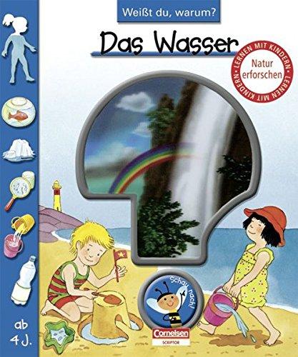 9783589226122: Weißt du, warum? Das Wasser: Lern-Bilderbuch