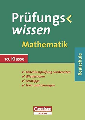 9783589226252: Prüfungswissen Realschule 10. Schuljahr Mathematik: Schülerbuch mit Lerntipps, Tests und Lösungen