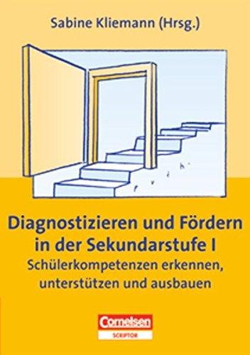 9783589226849: Diagnostizieren und Fördern in der Sekundarstufe I: Schülerkompetenzen erkennen, unterstützen und ausbauen