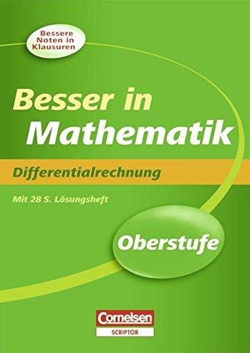 9783589229451: Besser in der Sekundarstufe II Mathematik Oberstufe. Differentialrechnung: Übungsbuch mit separatem Lösungsheft (28 S.)