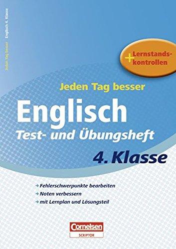 9783589229499: Jeden Tag besser Englisch 4. Schuljahr. Test- und Übungsheft: Fehlerschwerpunkte bearbeiten. Noten verbessern. mit lernplan und Lösungsteil