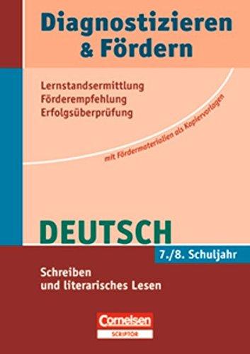 Diagnostizieren und Fördern. Deutsch 7./8. Schuljahr. Schreiben und literarisches Lesen. Kopiervorlagen - Isabella Thien; Ursula Grüllich