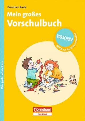 9783589231874: Vorschule - RICHTIG auf die Schule vorbereiten: Mein großes Vorschulbuch