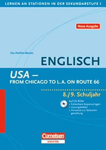 9783589232086: Lernen an Stationen in der Sekundarstufe I . Englisch: USA - From Chicago to L.A. on Route 66: 8./9. Schuljahr. Kopiervorlagen mit CD-ROM