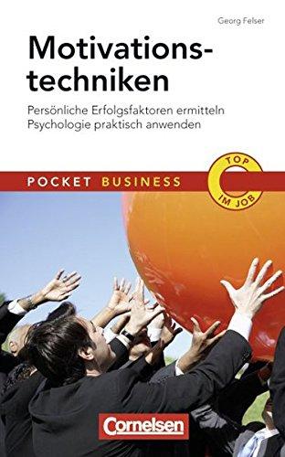 9783589234462: Motivationstechniken: Persönliche Erfolgsfaktoren ermitteln. Psychologie praktisch anwenden