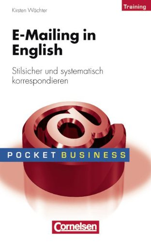 Pocket Business - Training: E-Mailing in English.: Kirsten WÀchter