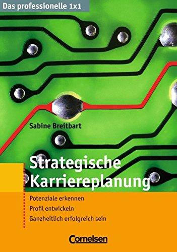 9783589235155: Strategische Karriereplanung: Potenziale erkennen - Profil entwickeln - Ganzheitlich erfolgreich sein