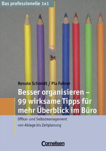9783589235247: Besser organisieren - 99 wirksame Tipps für mehr Überblick im Büro