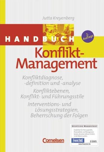 Handbücher Unternehmenspraxis: Handbuch Konflikt-Management: Kreyenberg, Jutta