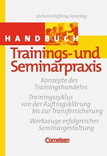9783589236213: Handbücher Unternehmenspraxis: Handbuch Trainings- und Seminarpraxis