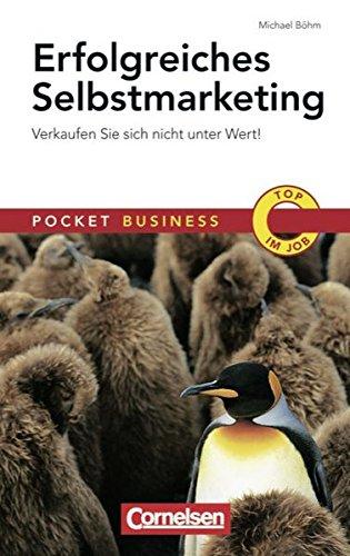 9783589236473: Erfolgreiches Selbstmarketing: Pocket Business - Verkaufen Sie sich nicht unter Wert!