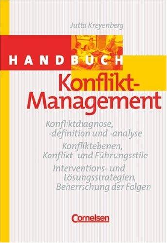 Handbücher Unternehmenspraxis: Konflikt-Management: Buch: Jutta Kreyenberg