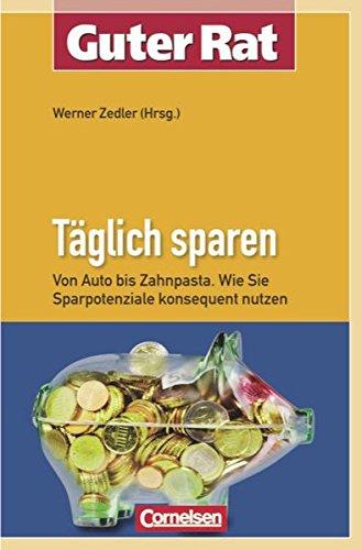 Täglich sparen (Guter Rat): Zedler, Werner (Hg.)