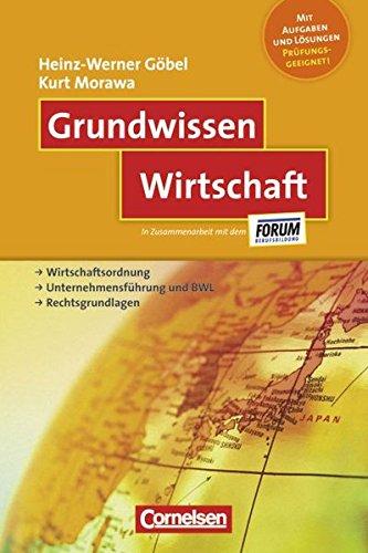9783589237050: Grundwissen Wirtschaft: Wirtschaftsordnung - Unternehmensf�hrung und BWL - Rechtsgrundlagen
